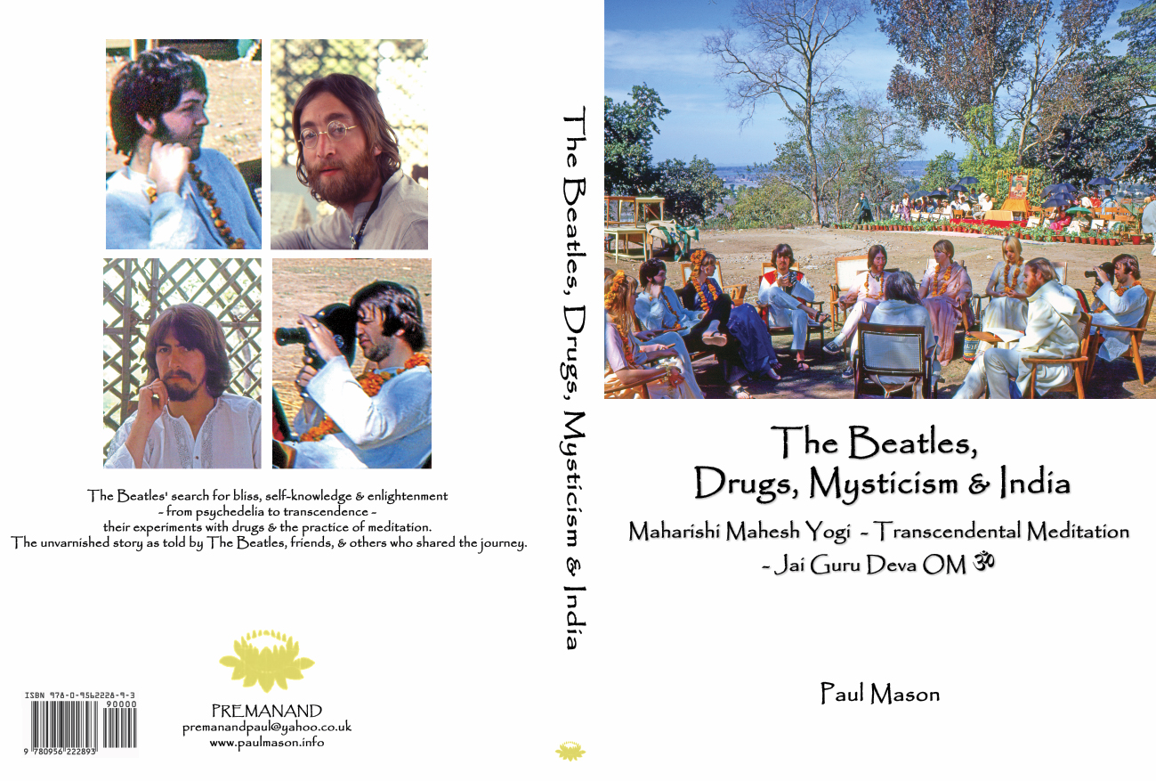 The Beatles, Drugs, Mysticism & India by Paul Mason