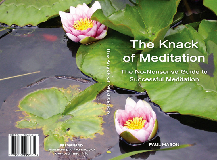 'The Knack of Meditation - No Nonsense Guide to Successful Meditation' by Paul Mason