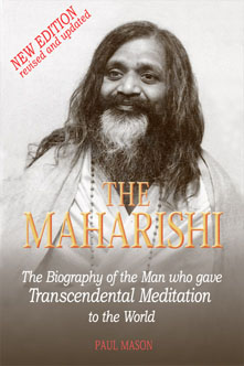 'The Maharishi: The Biography of the Man Who Gave Transcendental Meditation to the World' by Paul Mason